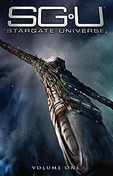 Stargate Universe Vol. 1: Back to Destiny by [Mark L. Haynes, J.C. Vaughn, Chris Scalf, Giancarlo Caracuzzo, Eliseu Inocêncio Gouveia, Clint Hilinski]