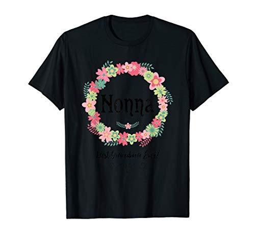 Nonna! Beste Oma aller Zeiten! Italien Großmutter Floral T-Shirt