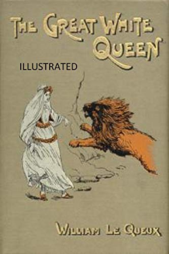 The Great White Queen Illustrated (English Edition)