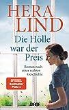 'Die Hölle war der Preis: Roman nach...' von 'Hera Lind'