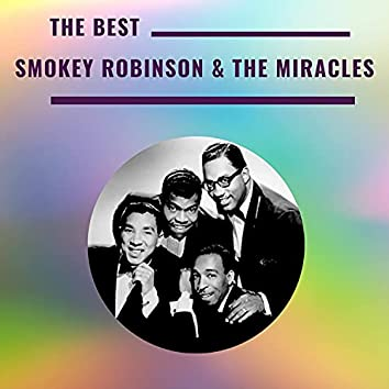 Smokey Robinson & The Miracles - The Best
