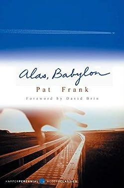 Alas, Babylon: A Novel (Harper Perennial Olive Edition)