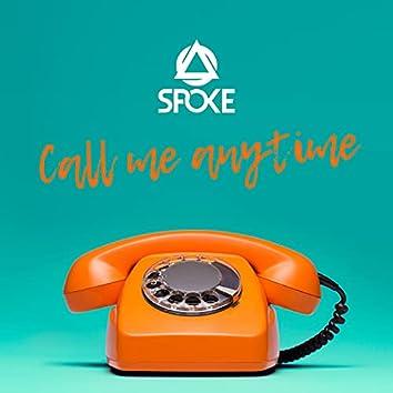Call me anytime