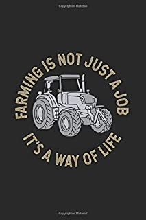 Farming Is Not Just A Job, It's A Way Of Life: Journal My Botanical Gardening Handbook For Agriculture And Nature Lover | ...