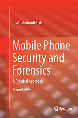 Mobile Phone Security and Forens...