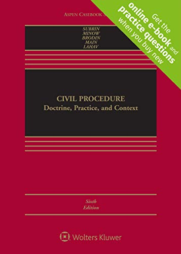 Compare Textbook Prices for Civil Procedure: Doctrine, Practice, and Context Aspen Casebook 6 Edition ISBN 9781543815603 by Martha L. Minow,Mark S. Brodin,Alexandra D. Lahav,Stephen N. Subrin,Thomas O. Main