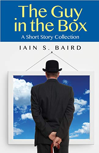 The Guy in the Box, A Short Story Collection