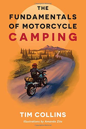 The Fundamentals of Motorcycle Camping