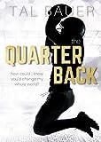 The Quarterback: An M M Sports Romance (The Team - MM Sports Romances Book 2) (English Edition)