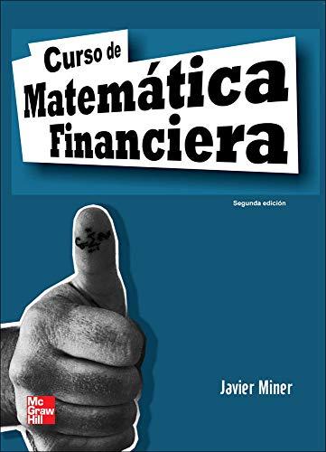Curso de matematica financiera, 2?edc.