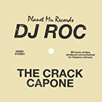 Crack Capone by DJ ROC (2010-11-09)