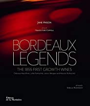 Bordeaux legends. The 1855 first growth wines (Vins et spiritueux) (French Edition)