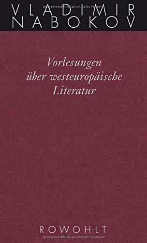 Gesammelte Werke. Band 18: Vorlesungen über westeuropäische Literatur