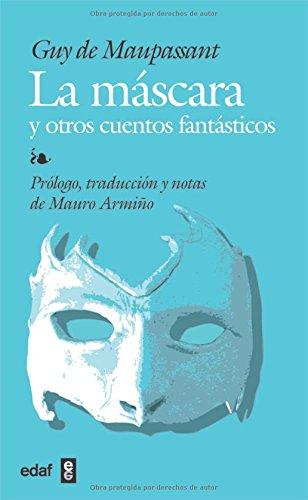 Mascara Y Otros Cuentos, La (Biblioteca Edaf)