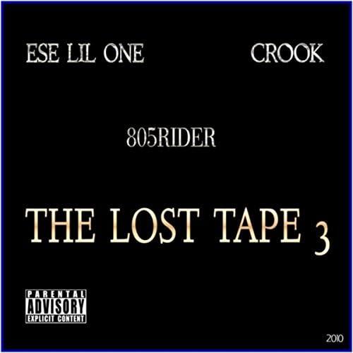 Ese Lil One, Crook & 805 Rider