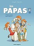 Les Papas en BD - Papa un jour, papa toujours !