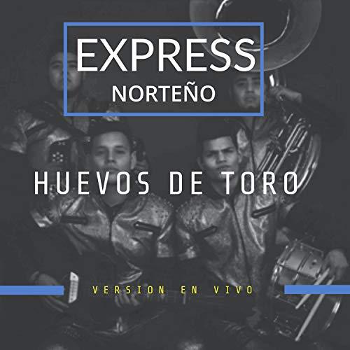 Huevos De Toro (En Vivo)