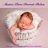 Música para dormir para bebes: Canciones de cuna para piano y rimas infantiles