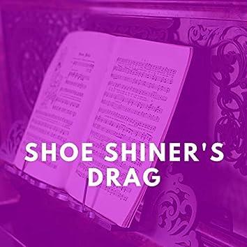 Shoe Shiner's Drag