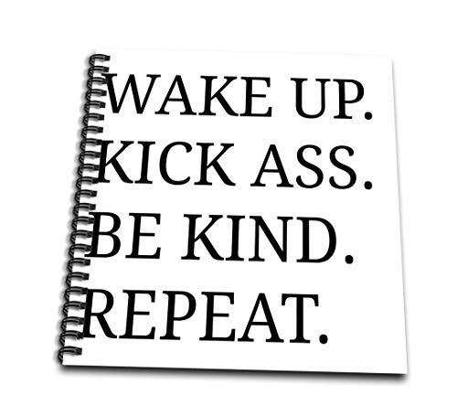 3dRose db_201904_3 Wake Up Kick Ass be Kind Repeat Black Letters on White Background Mini Notepad, 4' x 4'