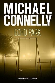 Echo Park (Harry Bosch nº 12) PDF EPUB Gratis descargar completo