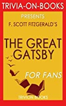 Trivia: The Great Gatsby: By F. Scott Fitzgerald (Trivia-On-Books)
