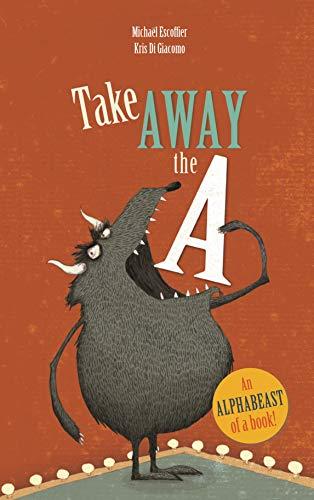 Take Away the A [Paperback] [Jan 01, 2012] NA