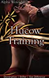 Training Hucow: Domination | Shifter | Size Difference (Alpha Werewolf Book 2)