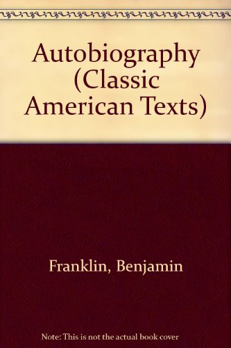 Autobiography (Classic American Texts S.)の詳細を見る