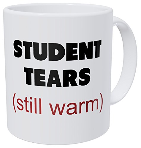 Teacher Mug of Student Tears