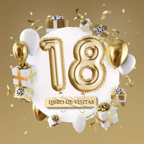 Libro de visitas: Decoración para el 18 cumpleaños – Regalos para hombre y mujer - 18 años - Edición Globos Oro - Libro de firmas para felicitaciones y fotos de los invitados