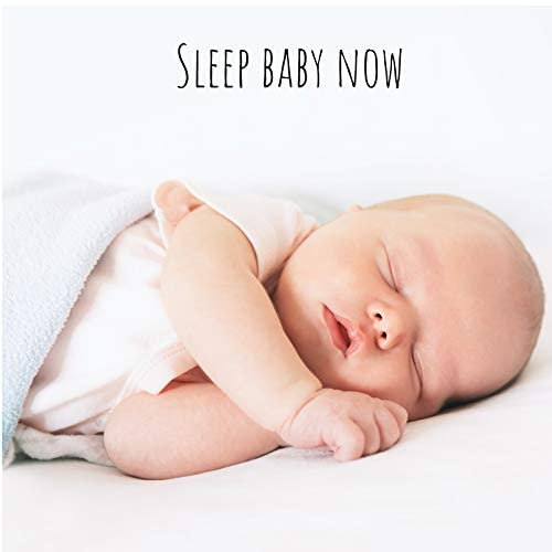 Sleep Baby Now
