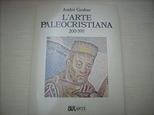 L'arte paleocristiana (200-395)