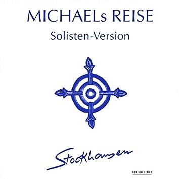 Stockhausen: Michaels Reise (Solisten-Version)