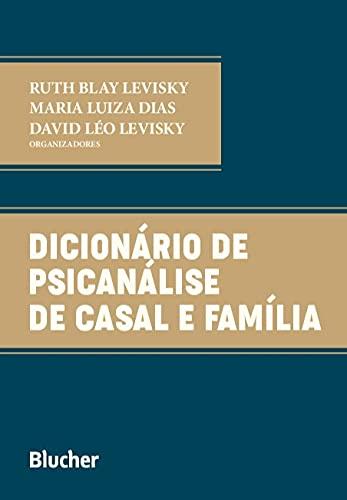 Dicionário de Psicanálise de Casal e Família