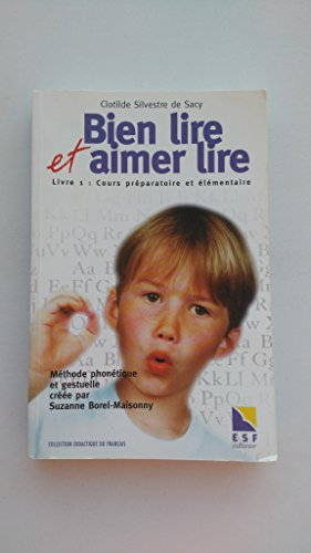 Bien lire et aimer lire - Livre 1 Cours préparatoire et élémentaire