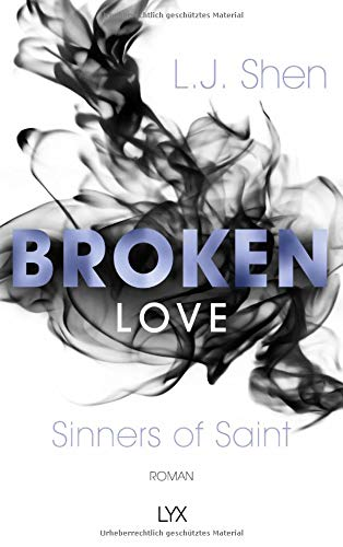 Broken Love (Sinners of Saint, Band 4)