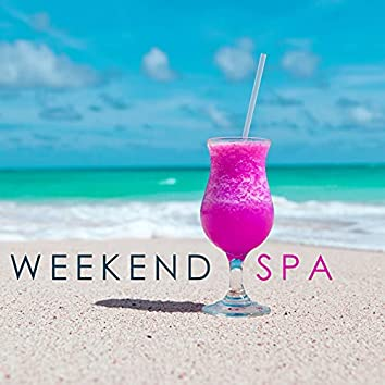 Weekend Spa - Retreat & Wellness Center Background Music