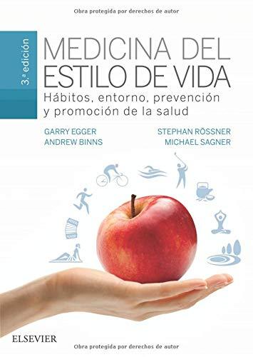 Medicina del estilo de vida - 3ª edición: Hábitos, entorno, prevención y promoción de la salud