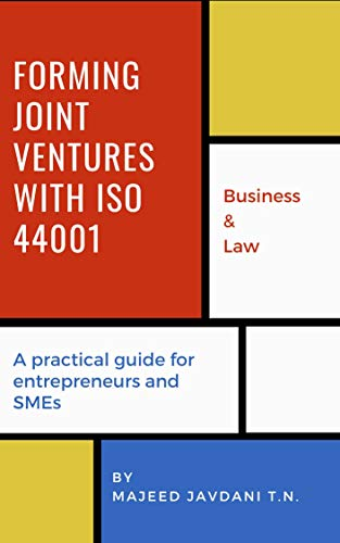 Forming Joint Ventures with ISO 44001: A practical guide for entrepreneurs and SMEs