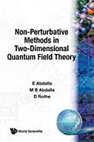 Non-Perturbative Methods in Two-Dimensional Quantum Field Theory