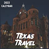 Texas Travel Calendar 2022: 2021-2022 Texas Weekly & Monthly Planner   2-Year Pocket Calendar   19 Months   Organizer   Agenda   Appointment   For Texas Lovers