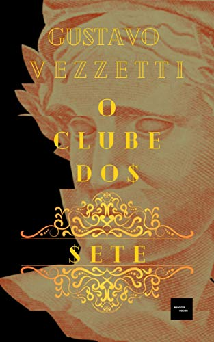 O Clube dos Sete (Portuguese Edition)