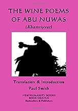 The Wine Poems of Abu Nuwas (Khamriyyat)