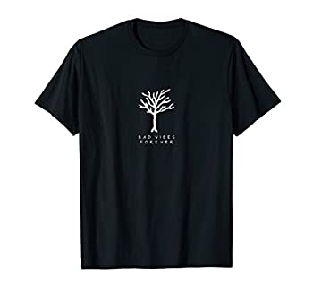 Bad Vibes Forever T-shirt