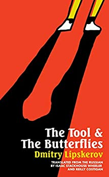 The Tool & the Butterflies by [Dmitry Lipskerov, Reilly Costigan-Humes, Isaac Wheeler]