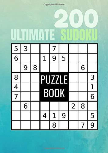 200 ULTIMATE SUDOKU: Sudoku adulte facile - moyen - difficile et leurs solutions: Format poche | 150 grilles 9x9 | Jeu de logique relaxant & éducatif ... adultes | Un joli cadeau pour passer le temps