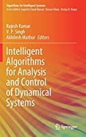 Intelligent Algorithms for Analysis and Control of Dynamical Systems Front Cover