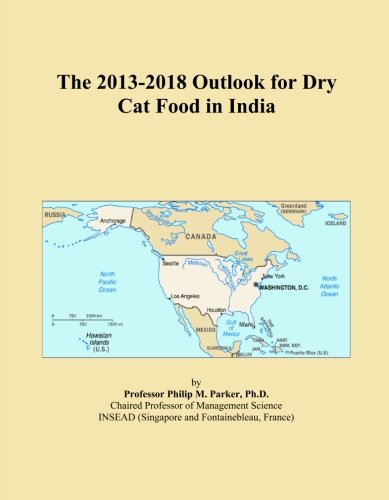 The 2013-2018 Outlook for Dry Cat Food in India