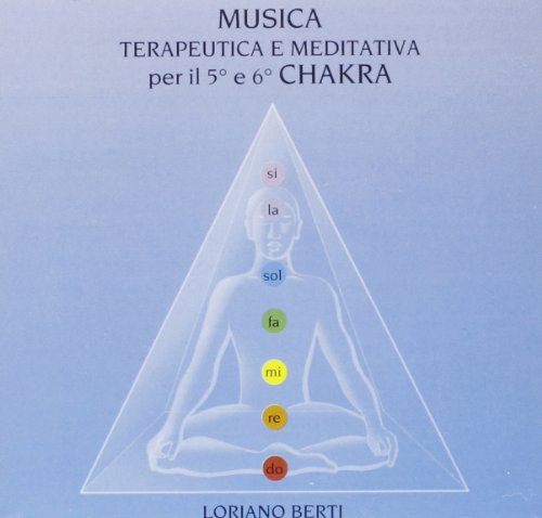 Musica Terapeutica Per Il 5°e 6° Chakra